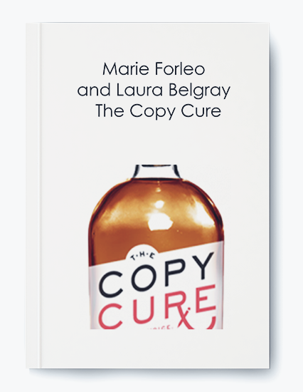 Marie Forleo and Laura Belgray – The Copy Cure