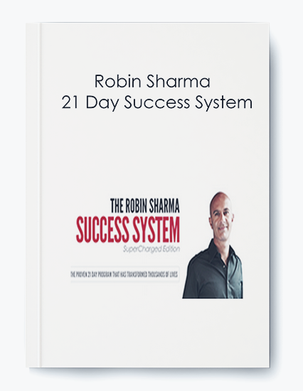 Robin Sharma – 21 Day Success System