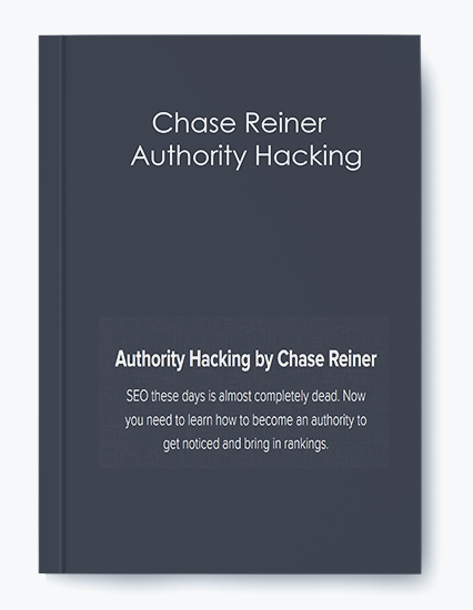 Chase Reiner – Authority Hacking