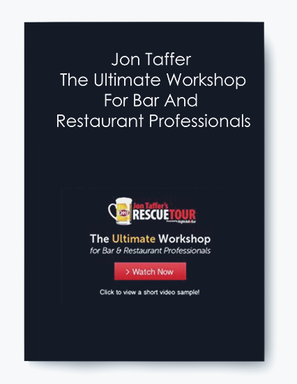 Jon Taffer – The Ultimate Workshop For Bar And Restaurant Professionals