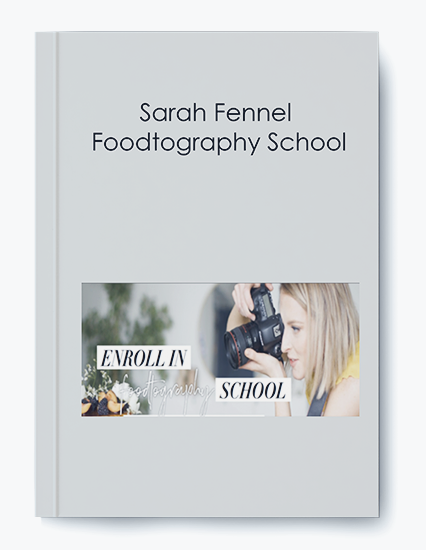 Sarah Fennel – Foodtography School
