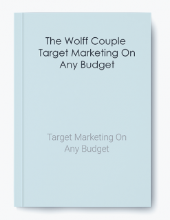 The Wolff Couple – Target Marketing On Any Budget