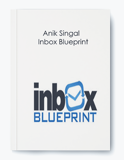 Anik Singal – Inbox Blueprint