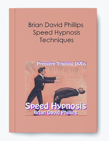 Brian David Phillips – Speed Hypnosis Techniques