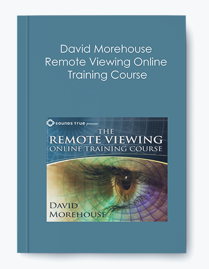 David Morehouse – Remote Viewing Online Training Course