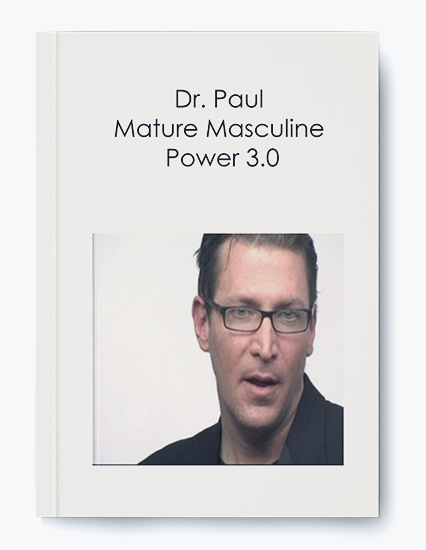 Dr. Paul – Mature Masculine Power 3