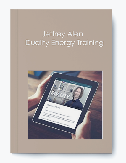 Jeffrey Alen – Duality Energy Training