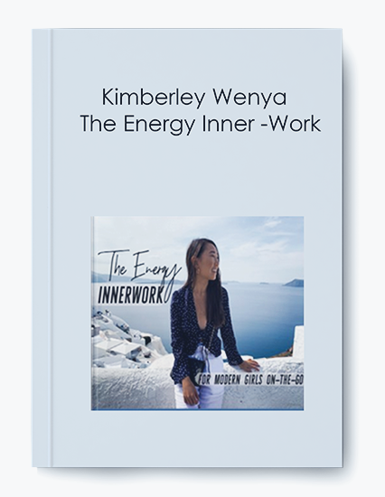 Kimberley Wenya – The Energy Inner -Work
