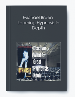 Michael Breen – Learning Hypnosis In Depth