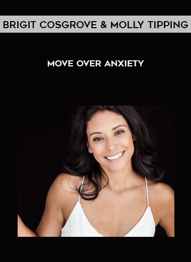 Download Brigit Cosgrove & Molly Tipping - Move Over Anxiety at https://beeaca.com