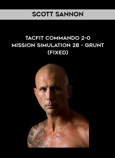 Download Scott Sannon - TACFIT Commando 2-0 - Mission Simulation 2B - Grunt (FIXED) at https://beeaca.com