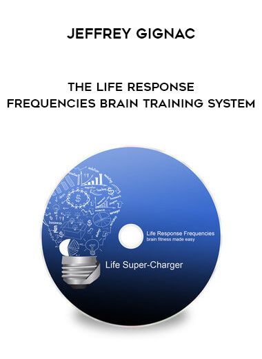 Download Jeffrey Gignac - The Life Response Frequencies Brain Training System at https://beeaca.com
