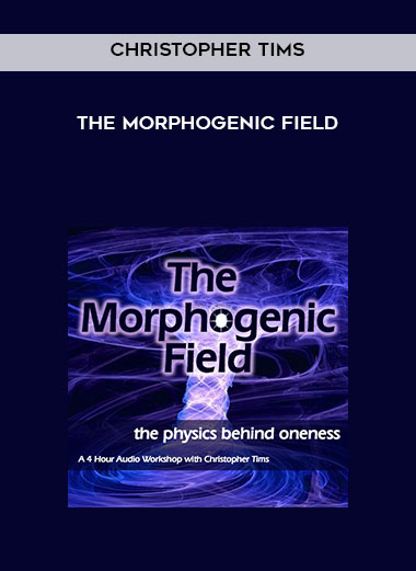 Download Christopher Tims - The Morphogenic field at https://beeaca.com