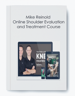 Mike Reinold – Online Shoulder Evaluation and Treatment Course