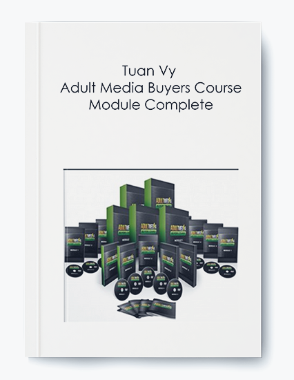 Tuan Vy – Adult Media Buyers Course Module Complete