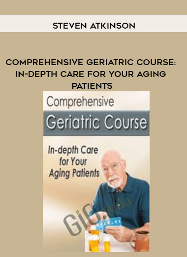 Download Comprehensive Geriatric Course: In-depth Care for Your Aging Patients - Steven Atkinson at https://beeaca.com