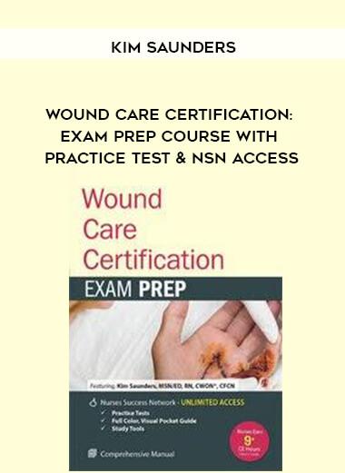 Download Wound Care Certification: Exam Prep Course with Practice Test & NSN Access - Kim Saunders at https://beeaca.com