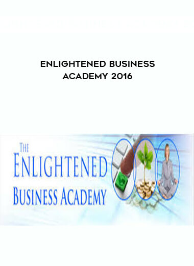 Download Enlightened Business Academy 2016 at https://beeaca.com