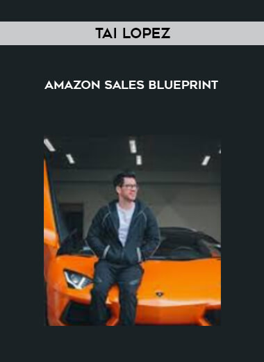 Download Tai Lopez - Amazon Sales Blueprint at https://beeaca.com