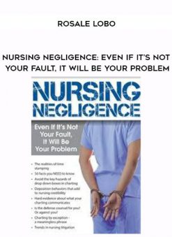 Download Nursing Negligence: Even If It's Not Your Fault