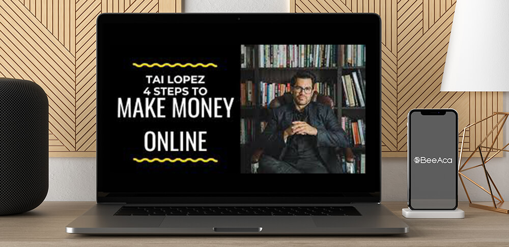 Download How To Make Money Online byy Tai Lopez at https://beeaca.com