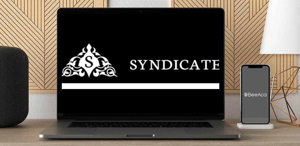 Download The Syndicate Mastermind Training at https://beeaca.com
