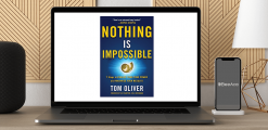 Download Tom Oliver - Nothing is Impossible at https://beeaca.com