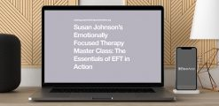 Download Emotionally Focused Therapy Master Class by Susan Johnson at https://beeaca.com