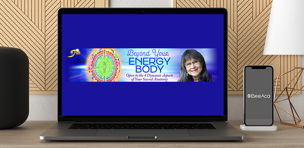 Download Desda Zuckerman - Beyond Your Energy Body at https://beeaca.com