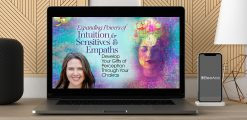 Download Wendy De Rosa - Expanding Powers of Intuition for Sensitives & Empaths at https://beeaca.com