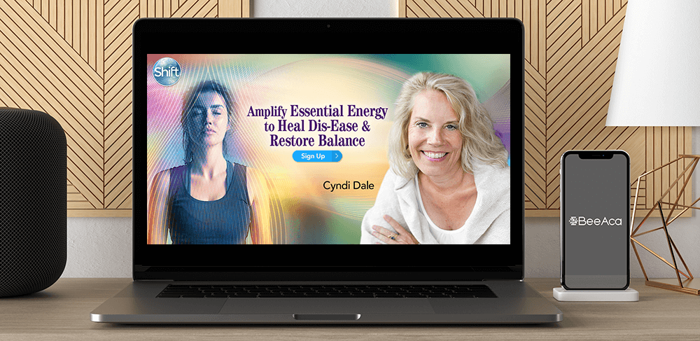 Download Cyndi Dale - Amplify Essential Energy to Heal Dis-Ease & Restore Balance at https://beeaca.com