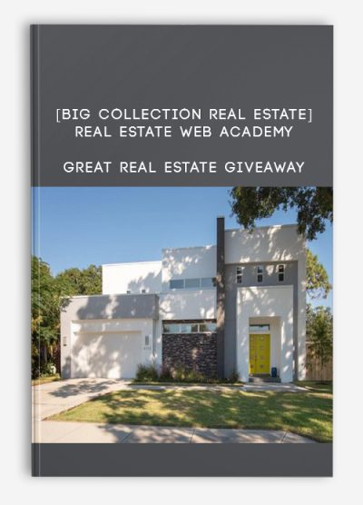 Download [BIG Collection Real Estate] Real Estate Web Academy – Great Real Estate Giveaway at https://beeaca.com