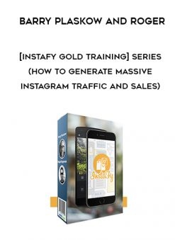 Download Barry Plaskow and Roger – [Instafy Gold Training] Series at https://beeaca.com