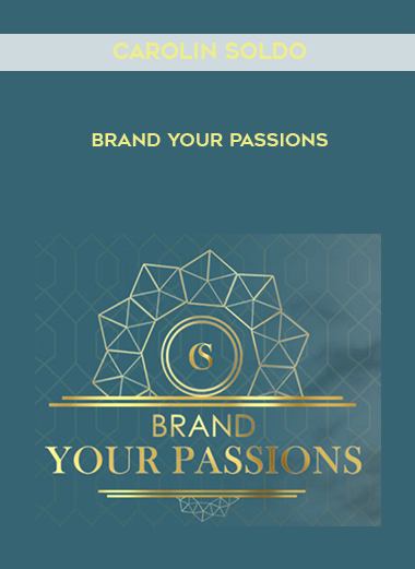 Download Brand Your Passions by Carolin Soldo at https://beeaca.com