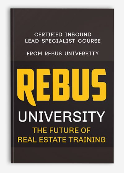 Download Certified Inbound Lead Specialist Course by Rebus University at https://beeaca.com