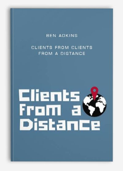 Download Clients From a Distance by Ben Adkins at https://beeaca.com