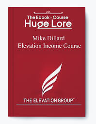 Download Elevation Income Course by Mike Dillard at https://beeaca.com