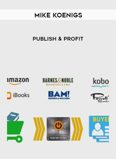 Download Publish and Profit by Mike Koenigs at https://beeaca.com