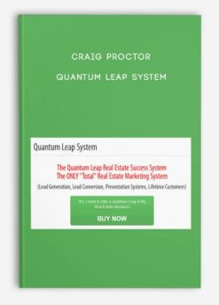 Download Quantum Leap System Video Course by Craig Proctor at https://beeaca.com
