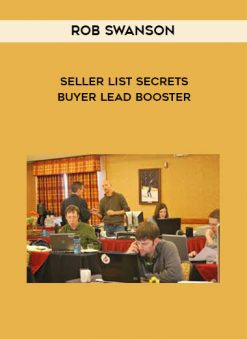 Download Seller List Secrets + Buyer Lead Booster by Rob Swanson at https://beeaca.com