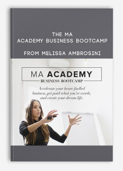 Download The MA Academy Business Bootcamp by Melissa Ambrosini at https://beeaca.com