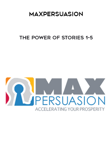 Download The Power of Stories 1-5 by MaxPersuasion at https://beeaca.com