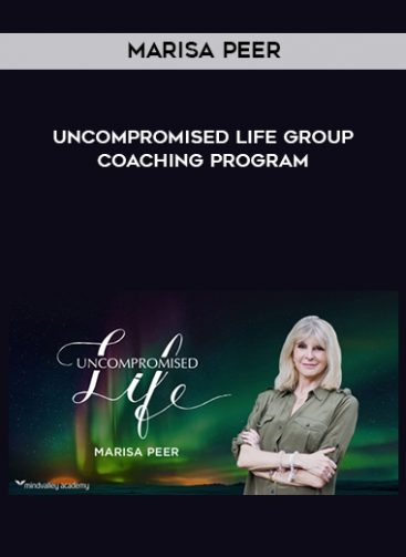 Download Uncompromised Life Group Coaching Program by Marisa Peer at https://beeaca.com