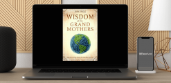 Download Wisdom of the Grandmothers at https://beeaca.com
