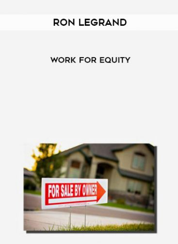 Download Work For Equity by Ron Legrand at https://beeaca.com