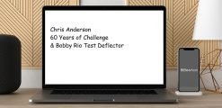 Download Chris Anderson 60 Years of Challenge & Bobby Rio Test Deflector at https://beeaca.com