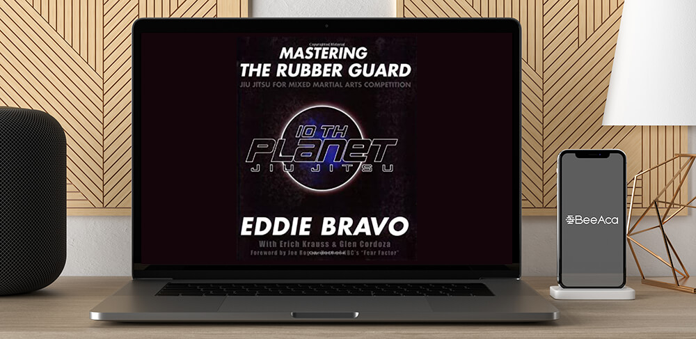 Download Mastering the Rubber Guard with Eddie Bravo at https://beeaca.com