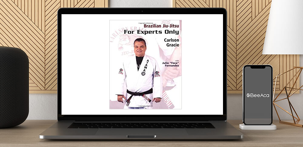 Download Carlson Gracie - BJJ For Experts Only at https://beeaca.com