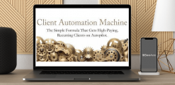 Download Get High Paying Clients On Autopilot by Client Automation Machine at https://beeaca.com