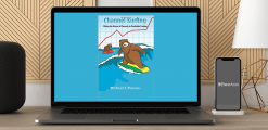 Download Michael Parsons - Channel Surfing Video Course at https://beeaca.com